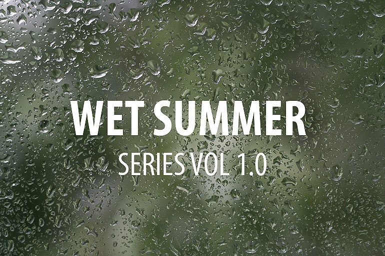 Wet Summer series Vol 1.0